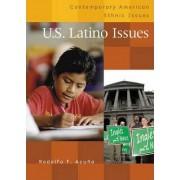 U.S. Latino Issues by Rodolfo F. Acuna