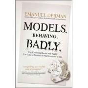 Models.Behaving.Badly by Emanuel Derman