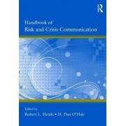 Handbook of Risk and Crisis Communication by Robert L. Heath