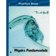 Conceptual Physics Fundamentals: Practice Book by Paul G. Hewitt