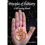 Principles of Palmistry by Dr Gaurav Agrawal
