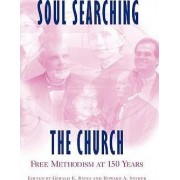 Soul-Searching the Church by Gerald E Bates