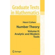 Number Theory: Analytic and Modern Tools Volume II by Henri Cohen