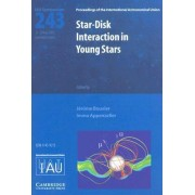 Star-Disk Interaction in Young Stars (IAU S243) by Immo Appenzeller