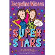 Jacqueline Wilson's Superstars: The Suitcase Kid by Jacqueline Wilson