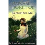 Remember Me by Professor of Legal Studies Margaret Thornton