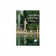 The Gardens of Europe by Charles Quest-Ritson