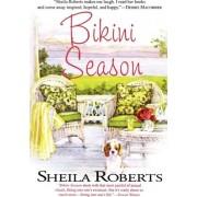 Bikini Season by Sheila Roberts