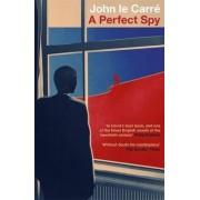 A Perfect Spy by John Le Carr