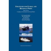 Strategies for Global and Regional Ports by Gustaaf De Monie