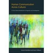Human Communication Across Cultures by Vincent Remillard