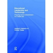 Educational Leadership and Technology by Virginia E. Garland