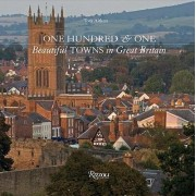 One Hundred and One Beautiful Towns of Great Britain by Tom Aitken