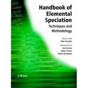 Handbook of Elemental Speciation: Techniques and Methodology v. 1 by Klaus G. Heumann