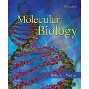 Molecular Biology by Robert F. Weaver