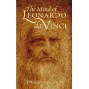 The Mind of Leonardo da Vinci by Edward McCurdy