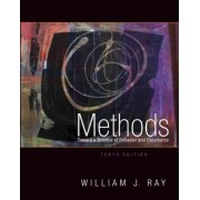 Methods Toward a Science of Behavior and Experience, International Edition by William J. Ray