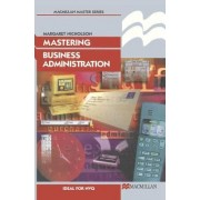 Mastering Business Administration by Margaret Nicholson