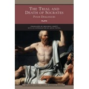 The Trial and Death of Socrates (Barnes & Noble Library of Essential Reading) by Plato