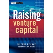 Raising Venture Capital by R. Pearce