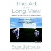 The Art of the Long View by Peter Schwartz