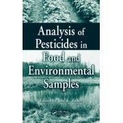 Analysis of Pesticides in Food and Environmental Samples by Jose L. Tadeo