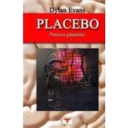 Placebo. Puterea gandului - Dylan Evans
