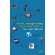 ICT and Language Learning by Marie-madeleine Kenning