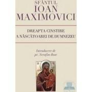 Dreapta cinstire a nascatoarei de Dumnezeu - Ioan Maximovici