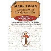 The Adventures of Huckleberry Finn, Complete Edition by Mark Twain