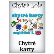 Chytrá Lola - Chytré karty - Angličtina 1 (CK01)