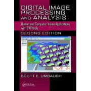 Digital Image Processing and Analysis by Scott E. Umbaugh