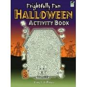 Frightfully Fun Halloween Activity Book by Tony Tallarico