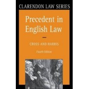 Precedent in English Law by Sir Rupert Cross