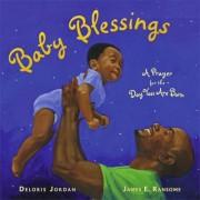 Baby Blessings by DELORIS M. JORDAN