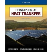 Principles of Heat Transfer, SI Edition by Frank Kreith