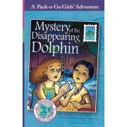 Mystery of the Disappearing Dolphin (Pack-N-Go Girls Adventures - Mexico 2) by Janelle Diller