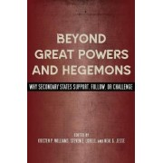 Beyond Great Powers and Hegemons by Kristen P. Williams