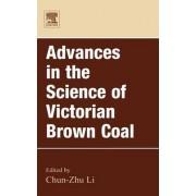 Advances in the Science of Victorian Brown Coal by Chun-Zhu Li