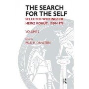 The Search for the Self: Selected Writings of Heinz Kohut 1978-1981: Volume 2 by Heinz Kohut