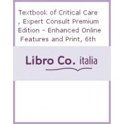 Textbook of Critical Care by Prof. Jean-Louis Vincent