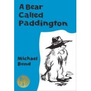 A Bear Called Paddington Collector's Edition by Michael Bond