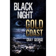 Black Night, Gold Coast by Gray George