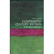 Eighteenth-century Britain: A Very Short Introduction by Paul Langford