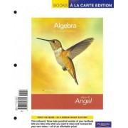 Algebra for College Students, Books a la Carte Plus Mymathlab/Mystatlab Student Access Kit by Allen R Angel