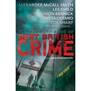 Mammoth Book of Best British Crime 11: Volume 11 by Maxim Jakubowski