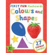 First Fun Flashcards - Colours and Shapes: Designed to Engage Toddlers Aged 3+ and Help Them to Learn about Colours and Shapes Through Play.