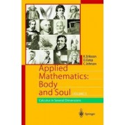Applied Mathematics: Body and Soul: Calculus in Several Dimensions v. 3 by Kenneth Eriksson