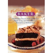 The Naturally Sweet Baker by Davis