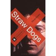 Straw Dogs by Stevie Simkin